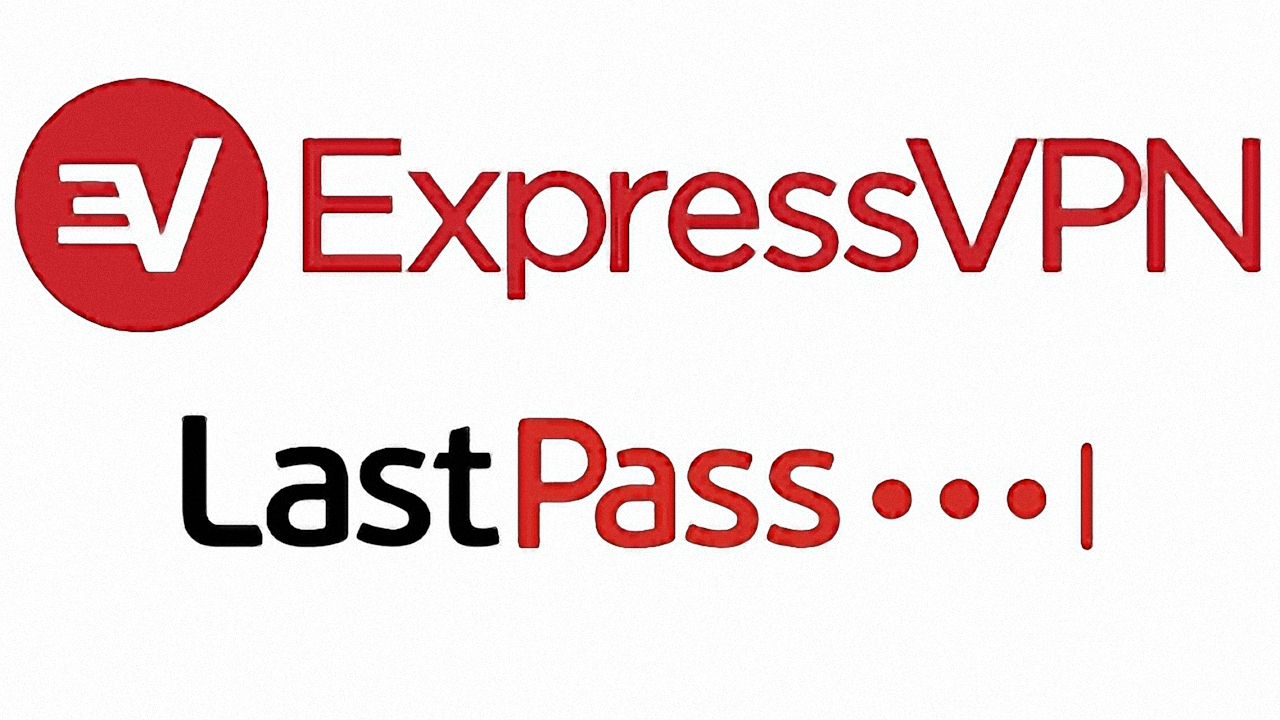 LastPass and ExpressVPN